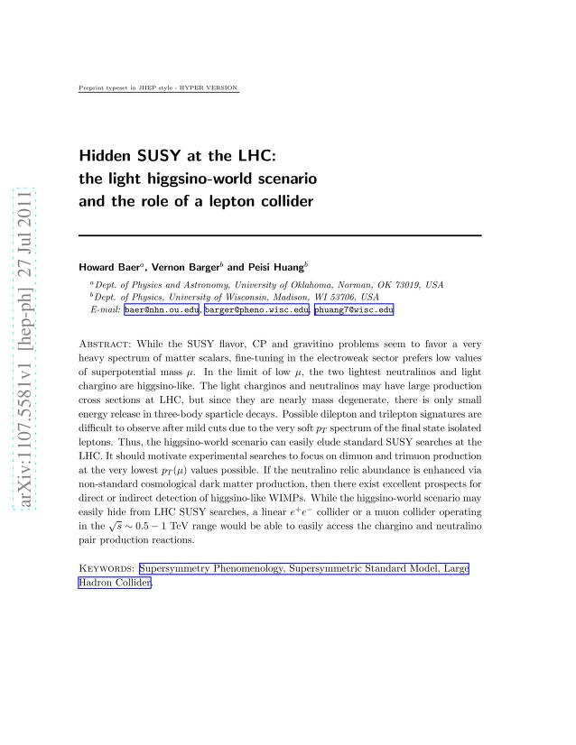 Howard Baer - Hidden SUSY at the LHC: the light higgsino-world scenario and the role of a lepton collider