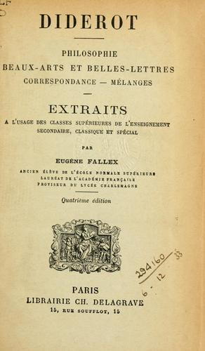 Philosophie, beaux arts et belles lettres, correspondance, mélanges.