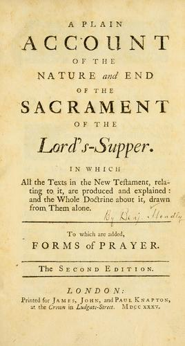 Download A Plain account of the nature and end of the Sacrament of the Lord's-Supper
