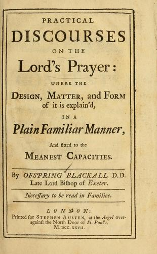 Practical discourses on the Lord's prayer
