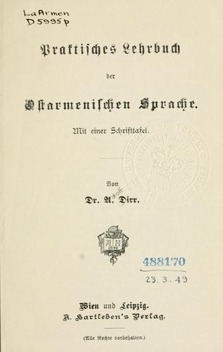 Praktisches lehrbuch der ostarmenischen sprache.