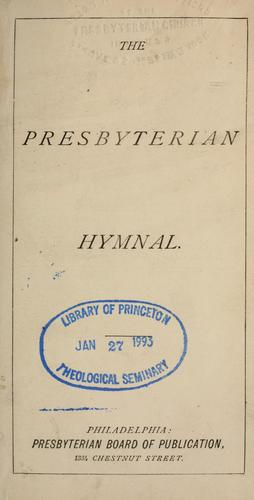 The Presbyterian hymnal.