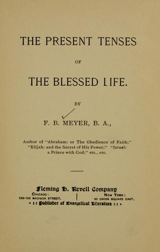 Download The present tenses of the blessed life