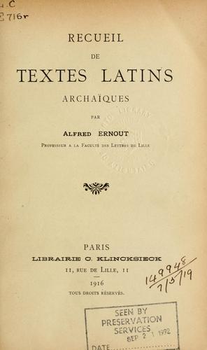 Recueil de textes latins archaïques.