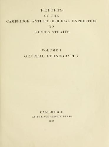 Reports of the Cambridge anthropological expedition to Torres Straits by Haddon, Alfred C.