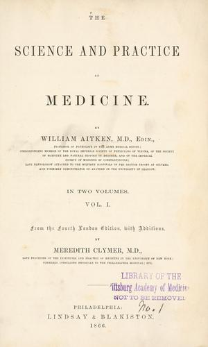 Download The science and practice of medicine.