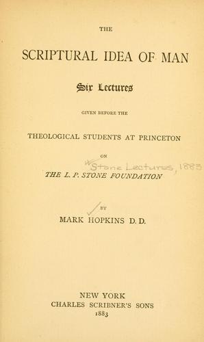 The Scriptural idea of man