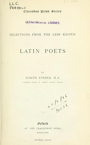 Selections from the less known Latin poets.