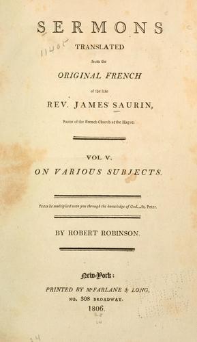 Download Sermons translated from the original French of the late Rev. James Saurin …