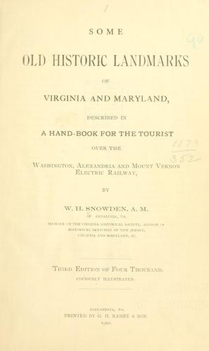 Download Some old historic landmarks of Virginia and Maryland, described in a hand-book for the tourist over the Washington, Alexandria and Mount Vernon electric railway