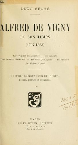 Download Alfred de Vigny et son temps (1797-1863)
