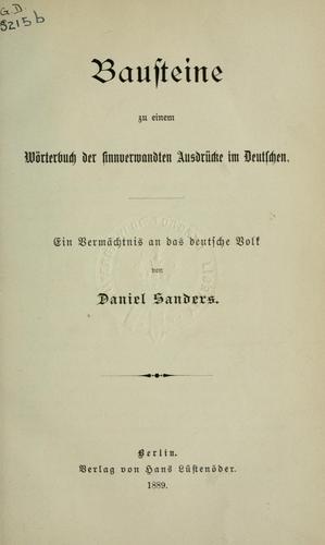 Bausteine zu einem Wörterbuch der sinnverwandten Ausdrücke im Deutschen.