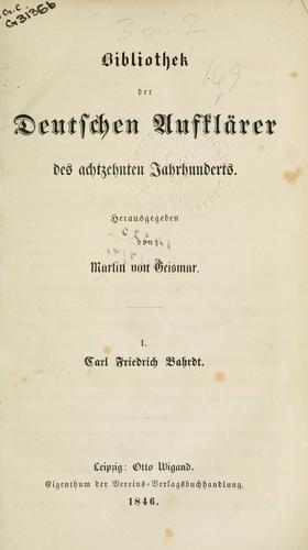 Bibliothek der deutschen Aufklärer des achtzehnten Jahrhunderts.