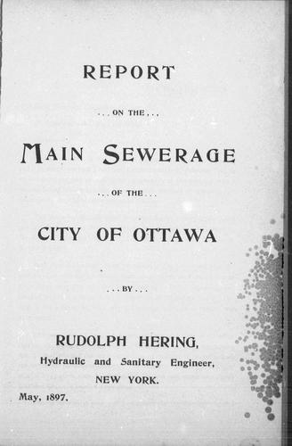 Report on the main sewerage of the city of Ottawa