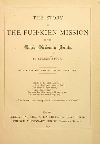 Download The story of the Fuh-kien mission of the Church Missionary Society