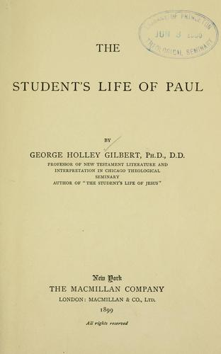 The student's life of Paul.