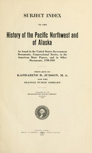 Download Subject index to the history of the Pacific northwest and of Alaska