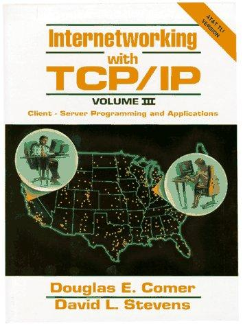 Internetworking with TCP/IP.