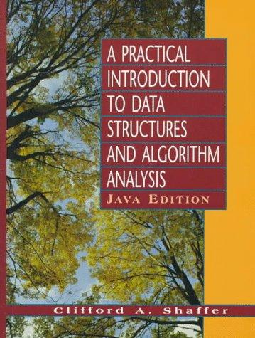 Download A practical introduction to data structures and algorithm analysis