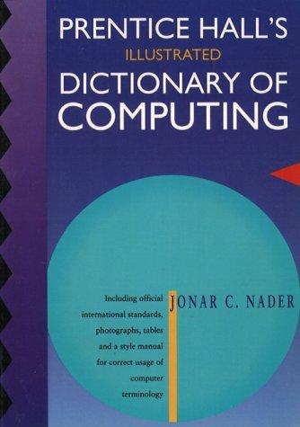 Download Prentice Hall's illustrated dictionary of computing