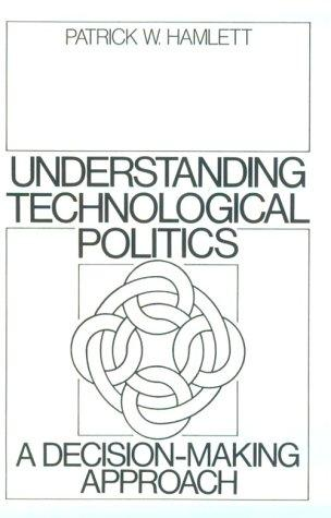 Download Understanding technological politics