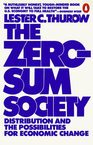 The zero-sum society
