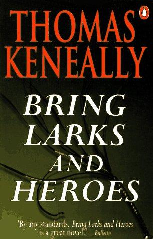 Download Bring larks and heroes