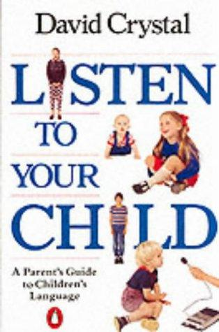 Listen to Your Child