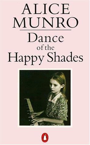 Dance of the Happy Shades and Other Stories