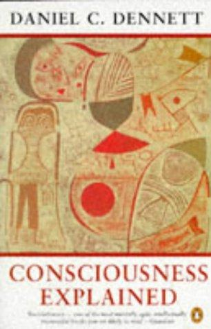 Download Consciousness Explained (Penguin Science)
