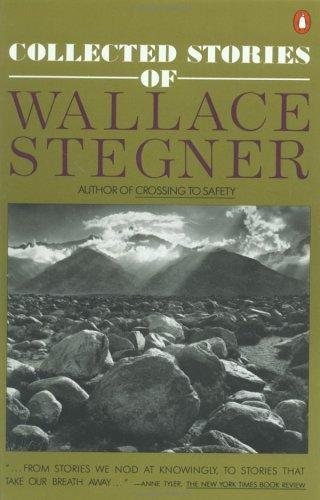 Download Collected stories of Wallace Stegner.