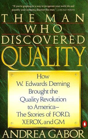 The Man Who Discovered Quality