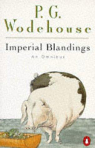Imperial Blandings