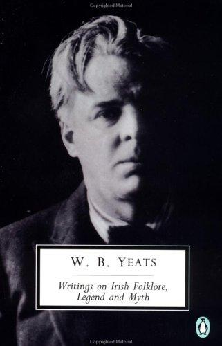 Writings on Irish Folklore, Legend, and Myth (Penguin Twentieth-Century Classics)