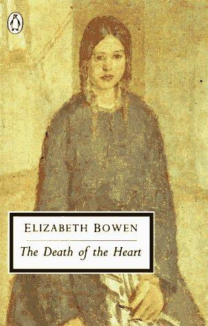 The Death of the Heart (Penguin Classics)