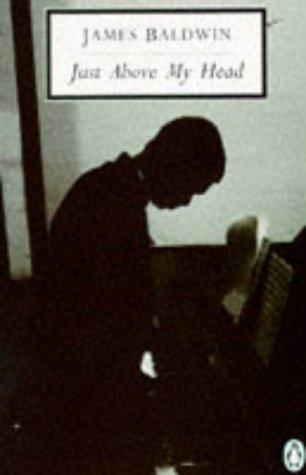 Just Above My Head (Penguin Twentieth Century Classics)