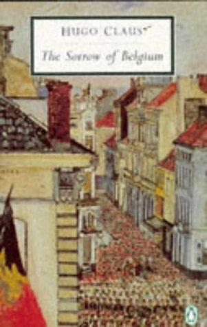 The Sorrow of Belgium (Penguin Twentieth Century Classics)