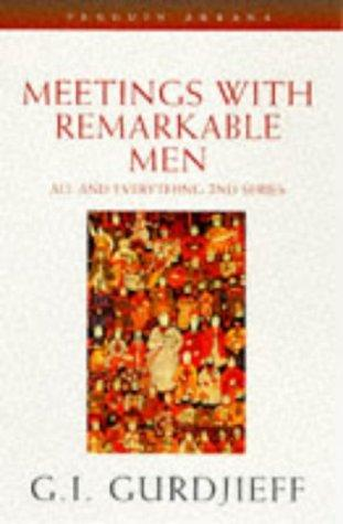 Download Meetings with Remarkable Men (All and Everything)