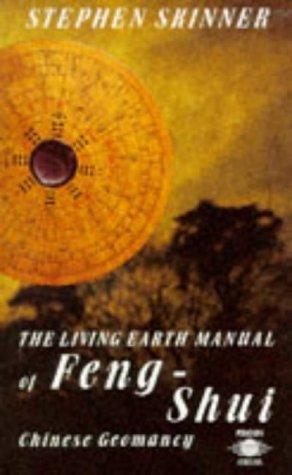 The Living Earth Manual of Feng-Shui