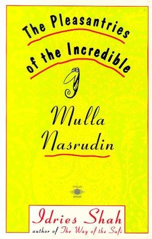 Download The pleasantries of the incredible Mulla Nasrudin