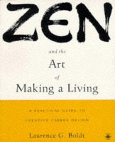 Download Zen and the art of making a living