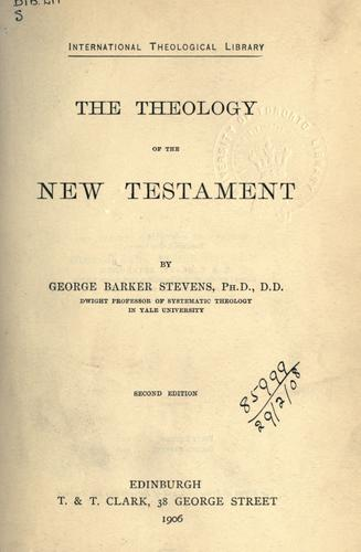 The theology of the New Testament.