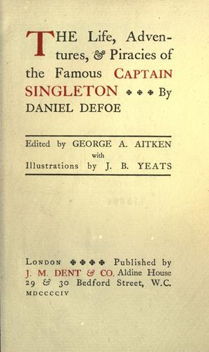 The life, adventures, & piracies of the famous Captain Singleton.
