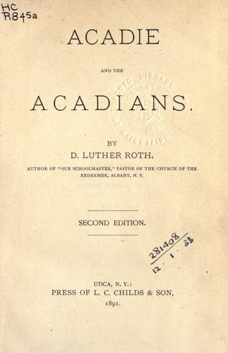 Acadie and the Acadians.