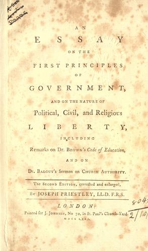 Download An essay on the first principles of government, and on the nature of political, civil, and religious liberty