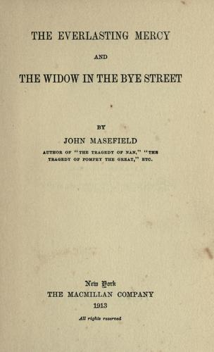 The everlasting mercy ; and, The widow in the Bye Street