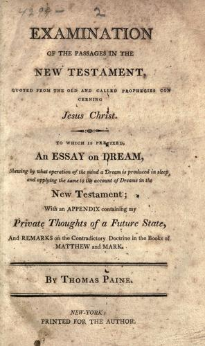Examination of the passages in the New Testament, quoted from the Old, and called prophecies concerning Jesus Christ.