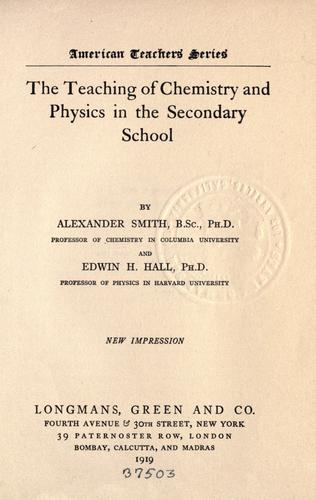 Download The teaching of chemistry and physics in the secondary school