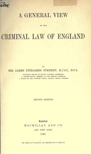A general view of the criminal law of England.