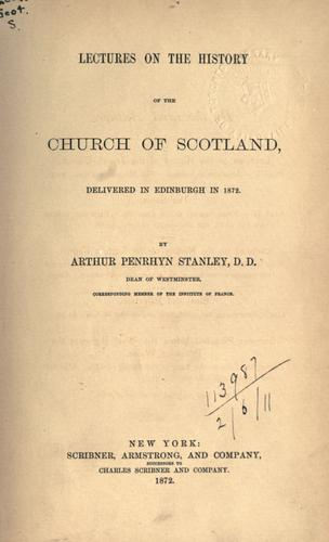 Lectures on the history of the Church of Scotland.